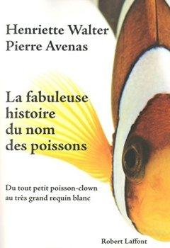 Livres Couvertures de La Fabuleuse histoire du nom des poissons