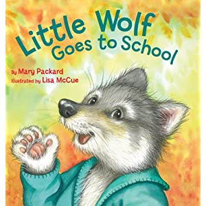 Little Wolf Goes to School (Watch Me Grow)
