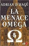 La Menace Oméga