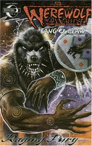 Werewolf: The Apocalypse: Fang & Claw Volume 1