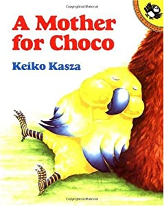 """Cover of """"A Mother for Choco (Paperstar)&..."""
