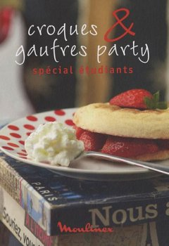 Telecharger CROQUES & GAUFRES PARTY de ADELE HUGOT