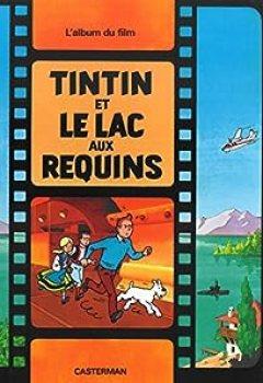 Livres Couvertures de Tintin Et Le Lac Aux Requins