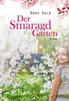 Buchdeckel von Der Smaragdgarten: Roman