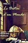 Le Destin d'un Monde, tome 1 : Les temps changent