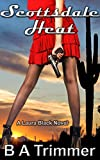 Scottsdale Heat: a romantic light-hearted murder mystery (Laura Black Mysteries Book 1)