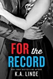 For the Record (The Record Series Book 3)