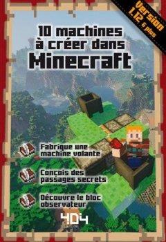 Livres Couvertures de 10 machines à créer dans Minecraft