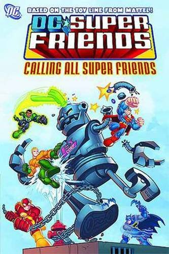 Super Friends: Calling All Super Friends