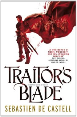 traitor's blade by sebastien de castell | Featured Book of the Day | wearewordnerds.com