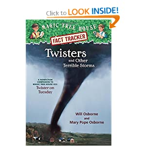 Magic Tree House Fact Tracker #8: Twisters and Other Terrible Storms: A Nonfiction Companion to Magic Tree House #23: Twister on Tuesday