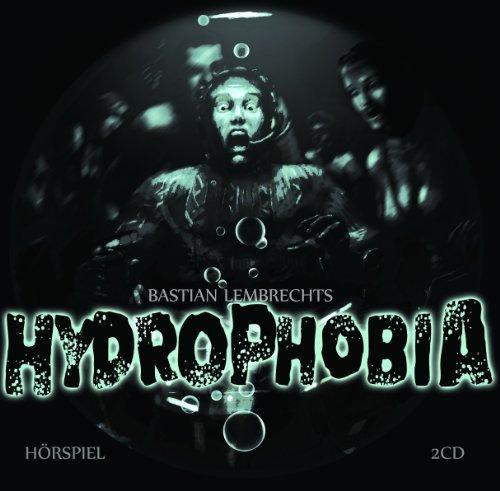 Hydrophobia (Ohrenkneifer)