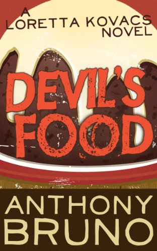 Devil's Food: A Loretta Kovacs Novel (Book 1)