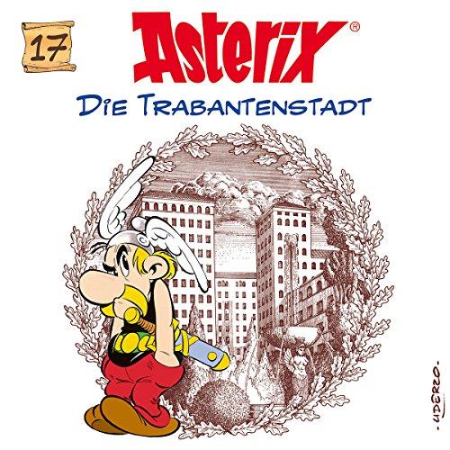 Asterix (17) Die Trabantenstadt