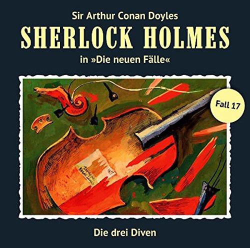 Sherlock Holmes - Die neuen Fälle (17) Die drei Diven - Romantruhe Audio 2015