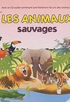 Livres Couvertures de Les Animaux Sauvages