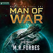 Man of War: Rebellion, Book 1 | [M. R. Forbes]