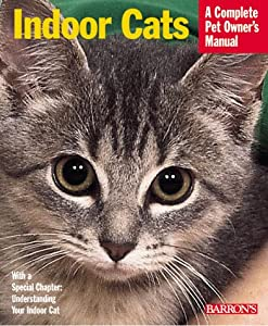 """Cover of """"Indoor Cats (Complete Pet Owner..."""