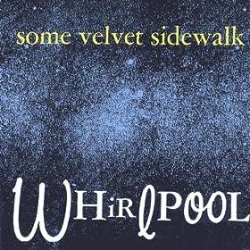 Some Velvet Sidewalk