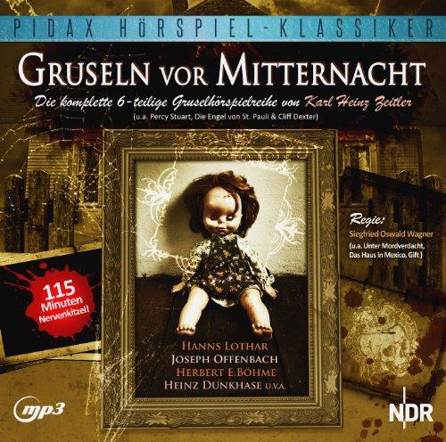 Karl Heinz Zeitler - Gruseln vor Mitternacht (pidax)
