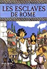 Les Esclaves de Rome