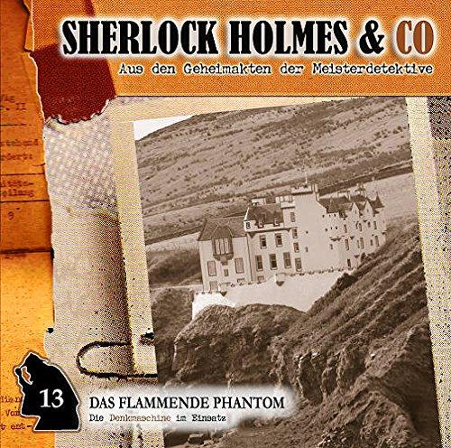 Sherlock Holmes & Co. (13) Das flammende Phantom