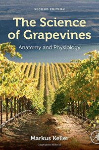 The Science of Grapevines, Second Edition: Anatomy and Physiology