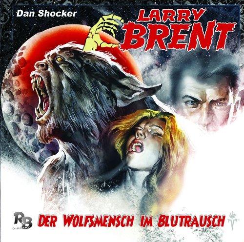Larry Brent (7) Der Wolfsmensch im Blutrausch (R&B Company)