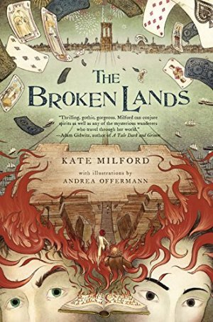 The Broken Lands by Kate Milford | Featured Book of the Day | wearewordnerds.com