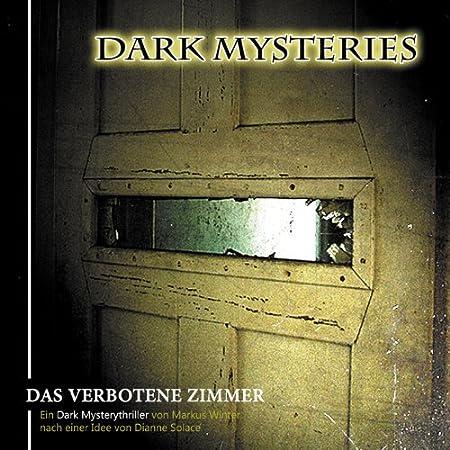 Dark Mysteries (7) Das verbotene Zimmer (Winterzeit)