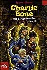 Charlie Bone, Tome 3 : Charlie Bone et le garçon invisible