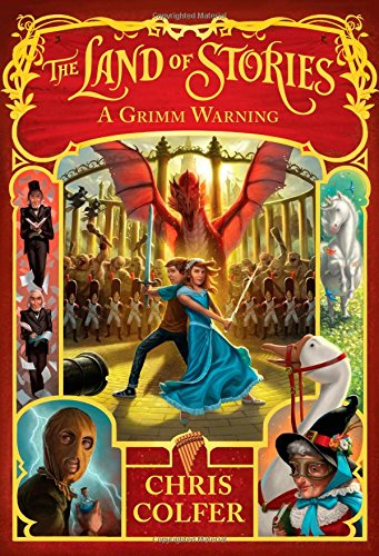 A Grimm Warning (Land of Stories)