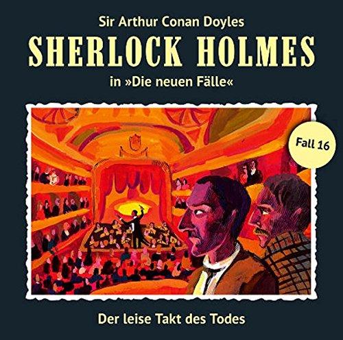 Sherlock Holmes - Die neuen Fälle (16) Der leise Takt des Todes