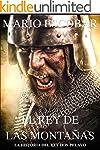 El rey de las montañas: La historia d...