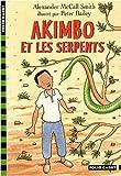 Akimbo et les serpents par  Alexander McCall Smith