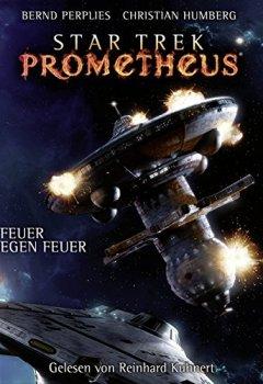 Buchdeckel von Feuer gegen Feuer (Star Trek Prometheus 1)