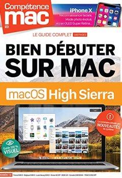 Livres Couvertures de Compétence Mac n° 56 - Bien débuter sur Mac avec macOS High Sierra