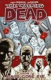 Days Gone Bye (The Walking Dead, #1)