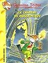 Geronimo Stilton, tome 22 : Le Château de Moustimiaou