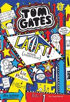 Cover von Tom Gates, Bd. 9: Läuft! (Wohin eigentlich?)