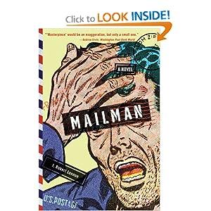 J. Robert Lennon's Mailman