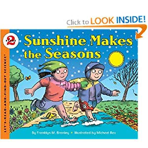 Sunshine Makes the Seasons (reillustrated) (Let's-Read-and-Find-Out Science 2)