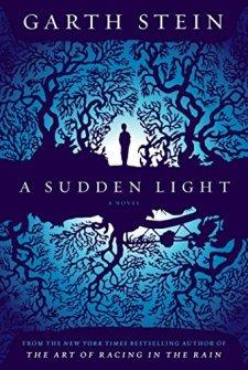 A Sudden Light: A Novel by Garth Stein| wearewordnerds.com