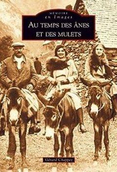 Livres Couvertures de Au Temps Des ânes Et Des Mulets