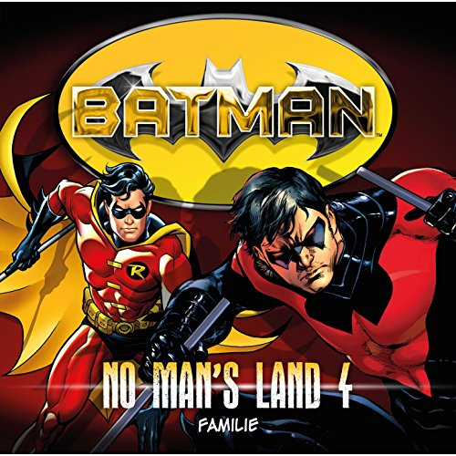 Batman - No Man's Land (4) Familie