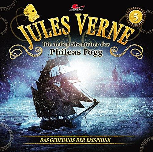 Jules Verne - Die neuen Abenteuer des Phileas Fogg (5) Das Geheimnis der Eissphinx - maritim 2016