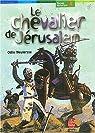 Le chevalier de Jérusalem