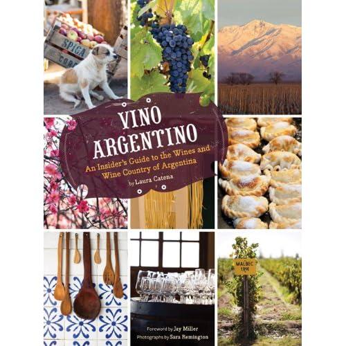 Inside Argetinean Wine Vino Argentino The Wine Economist
