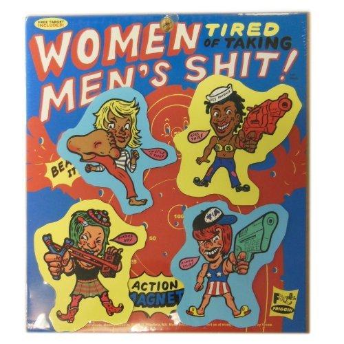 Women Tired of Taking Men's Sh*t Magnet Set