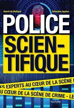 Livres Couvertures de Police scientifique: Les experts au coeur de la scène de crime
